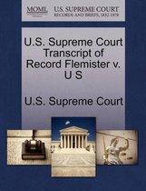 U.S. Supreme Court Transcript of Record Flemister V. U S