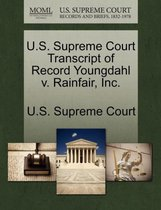 U.S. Supreme Court Transcript of Record Youngdahl V. Rainfair, Inc.