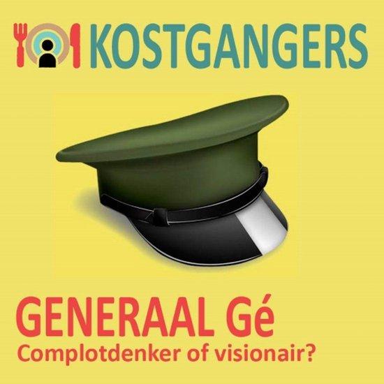 De Kostgangers 3 - Generaal Gé - de Kostgangers |