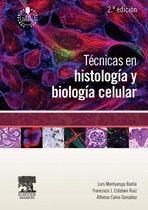 Técnicas en histología y biología celular