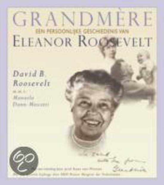 Boek cover Grandmere van David B. Roosevelt (Hardcover)