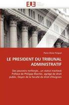 Le President Du Tribunal Administratif