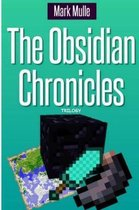 The Obsidian Chronicles Trilogy