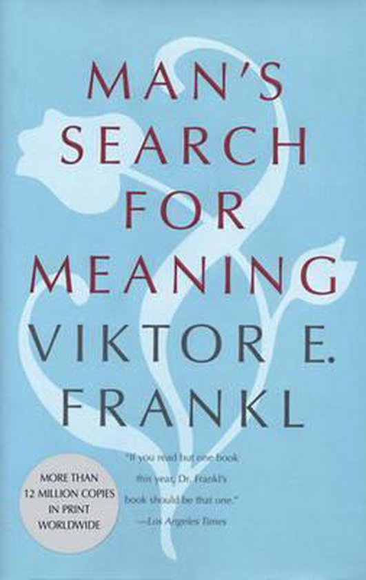 Man's Search for Meaning