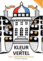 Kleurboek voor mensen met dementie: Kleur&vertel het Koninklijk Huis