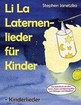 Li La Laternenlieder f r Kinder - Kinderlieder