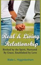 Real & Living Relationship