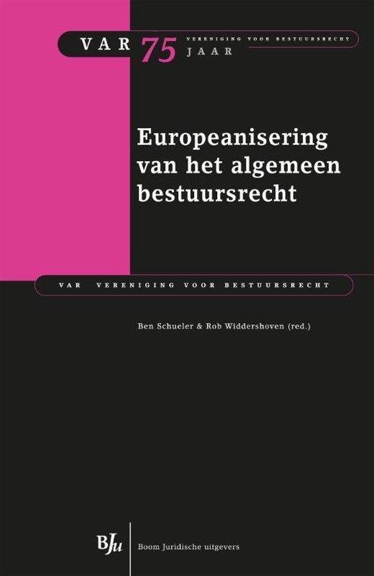 Afbeelding van VAR-reeks 75 - Europeanisering van het algemeen bestuursrecht