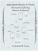 2020 Dated Monthly & Weekly Divination Coloring Planner & Journal (Perfect Bound)