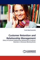 Customer Retention and Relationship Management