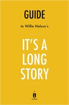 Guide to Willie Nelson's It's a Long Story by Instaread