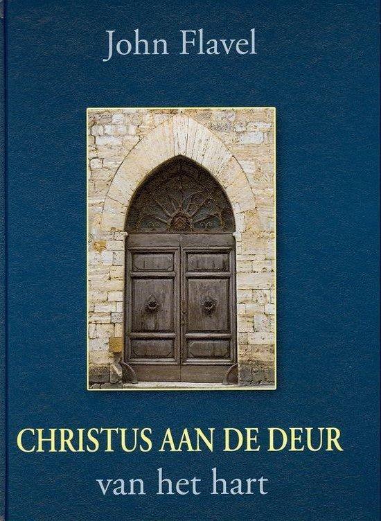 Christus aan de deur van het hart - Flavel, John |