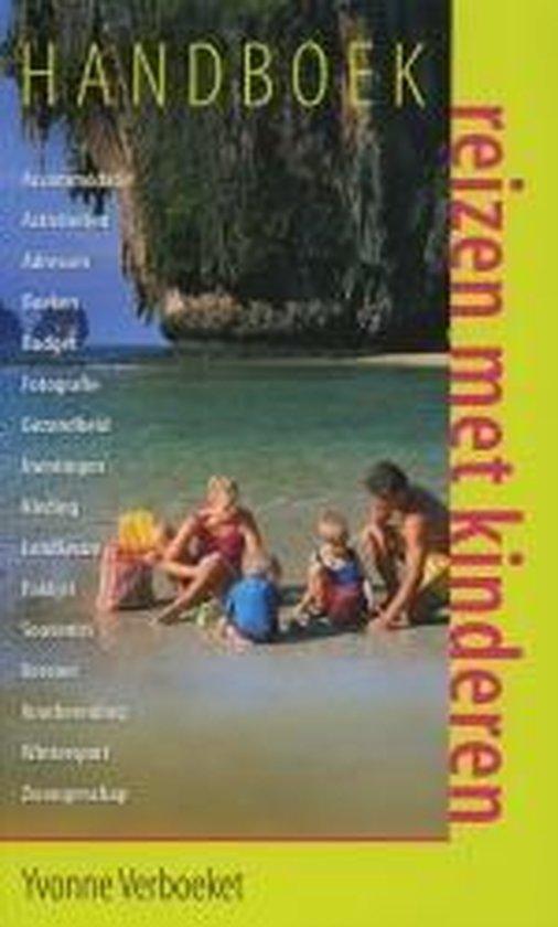 Handboek Reizen Met Kinderen - Verboeket, Yvonne |