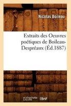 Extraits Des Oeuvres Po tiques de Boileau-Despr aux ( d.1887)