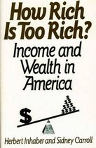 How Rich Is Too Rich?