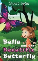 Bella and the Beautific Butterfly