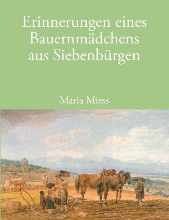 Erinnerungen eines Bauernmadchens aus Siebenburgen
