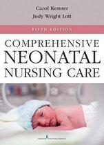 Comprehensive Neonatal Nursing Care, Fifth Edition