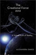 The Creational Force 2012