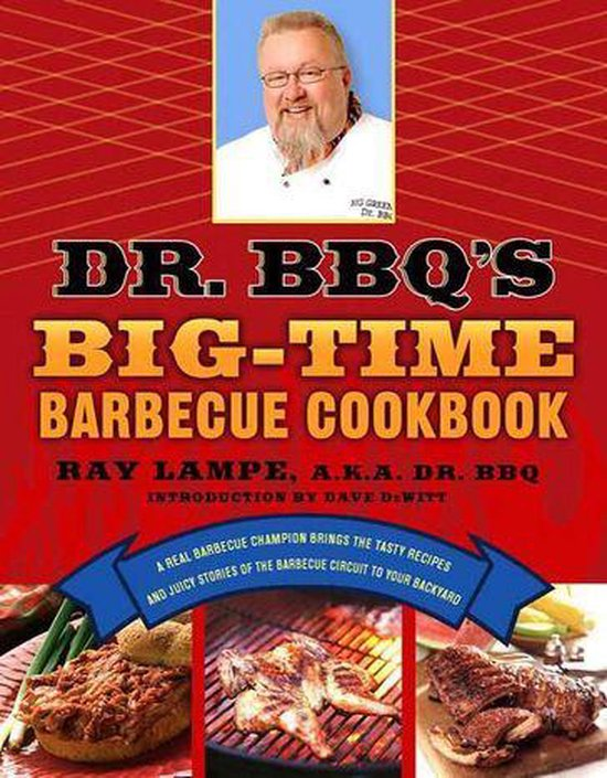 Boek cover Dr. BBQs Big-Time Barbecue Cookbook van Ray Lampe (Onbekend)