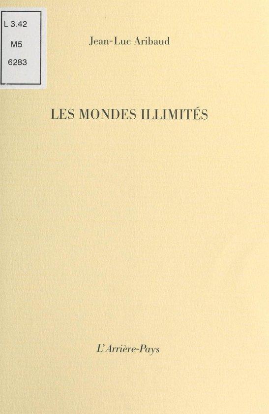 Omslag van Les Mondes illimités