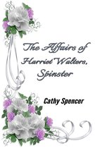 Omslag The Affairs of Harriet Walters, Spinster