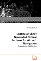 Lenticular Sheet Generated Optical Patterns for Aircraft Navigation