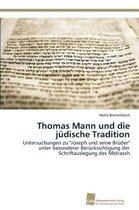 Thomas Mann Und Die Judische Tradition