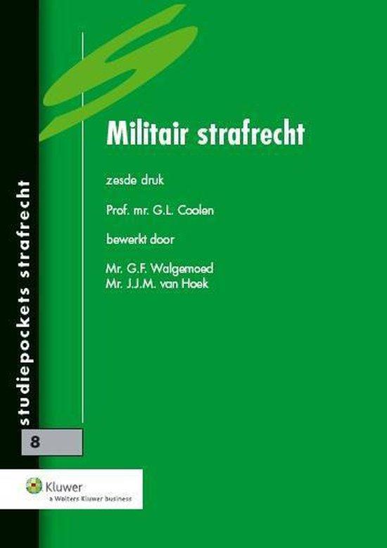 Studiepockets strafrecht 8 - Militair strafrecht - G.L. Coolen | Fthsonline.com