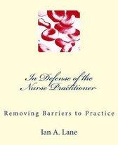In Defense of the Nurse Practitioner