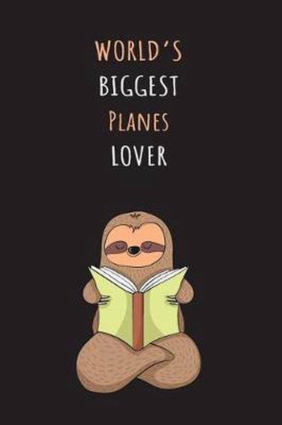 World's Biggest Planes Lover