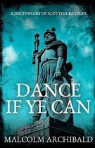 Dance If Ye Can