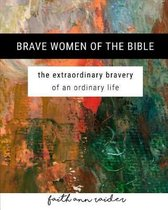 Brave Women of the Bible