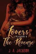 Lovers, Players The Seducer, The Revenge!