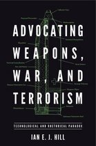 Advocating Weapons, War, and Terrorism