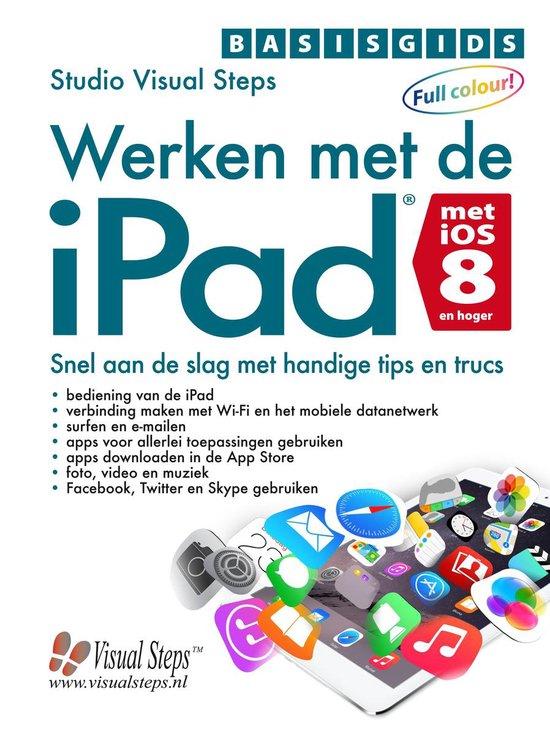 Basisgids werken met de iPad met iOS 8 - Studio Visual Steps | Readingchampions.org.uk