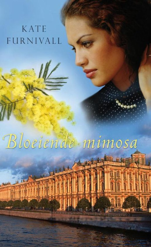 Bloeiende Mimosa - Kate Furnivall  