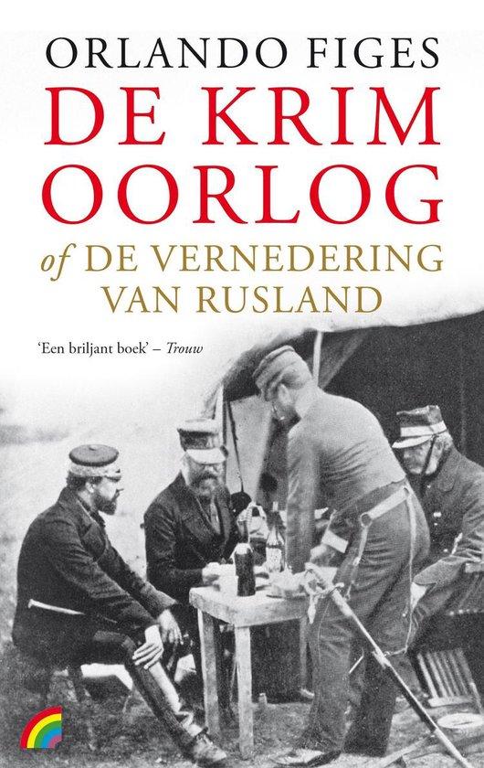 Boek cover Rainbow paperback  -   De krimoorlog of de vernedering van Rusland van Orlando Figes (Paperback)
