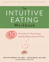 Boek cover The Intuitive Eating Workbook van Evelyn Tribole (Paperback)