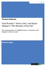 Boek cover Nick Hornbys About a Boy and Kazuo Ishiguros The Remains of the Day van Thomas Andreaus (Onbekend)