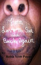 From Love to Sex and Back Again