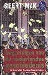 Ooggetuigen Van De Vaderlandse Geschiedenis In Meer Dan Honderd Reportages