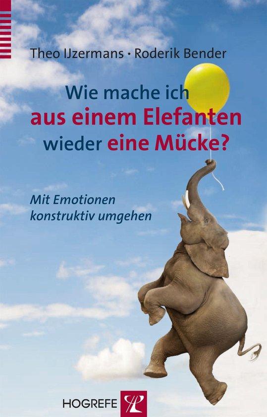 Boek cover Wie mache ich aus einem Elefanten wieder eine Mücke? van Theo IJzermans (Onbekend)