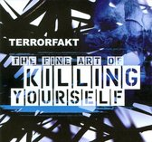 The Fine Art of Killing Yourself