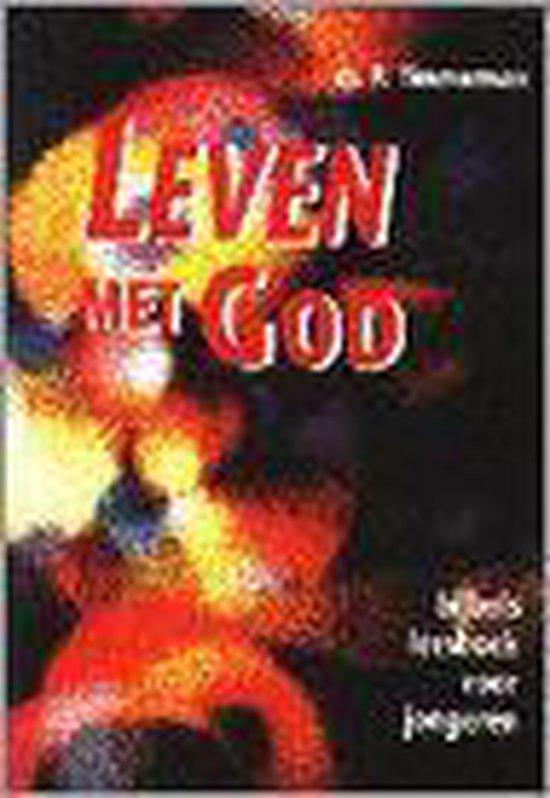 Leven met God - voor jongeren - R. Timmerman |