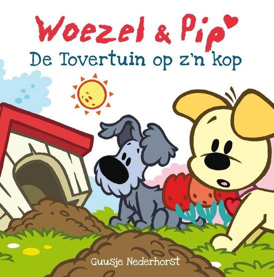 Woezel & Pip - Woezel & Pip - De Tovertuin op z'n kop