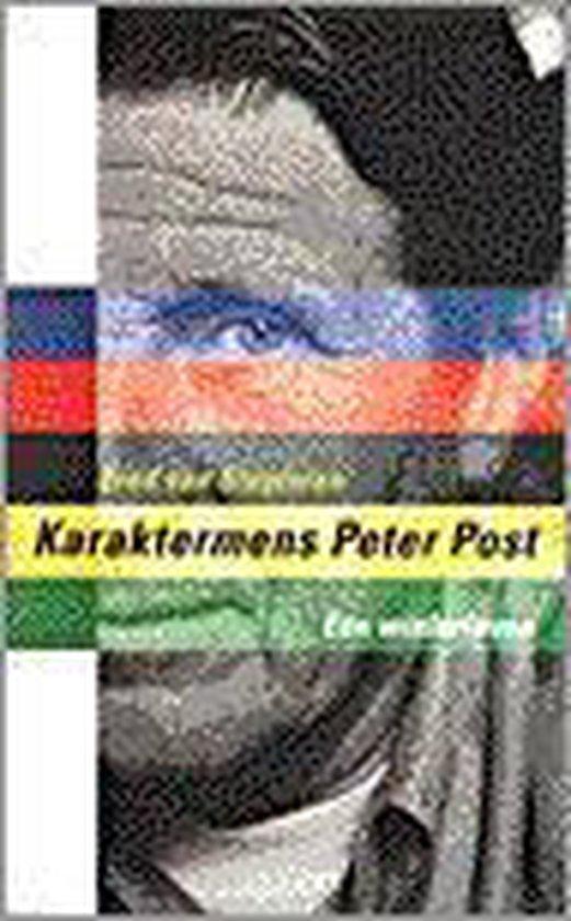 Karaktermens peter post een wielerleven - Fred van Slogteren |