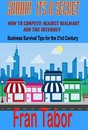 Boek cover Shhh! Its a Secret! How to Compete Against WalMart & the InterNet van Fran Tabor