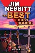 The Best Lousy Choice