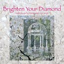 Brighten Your Diamond